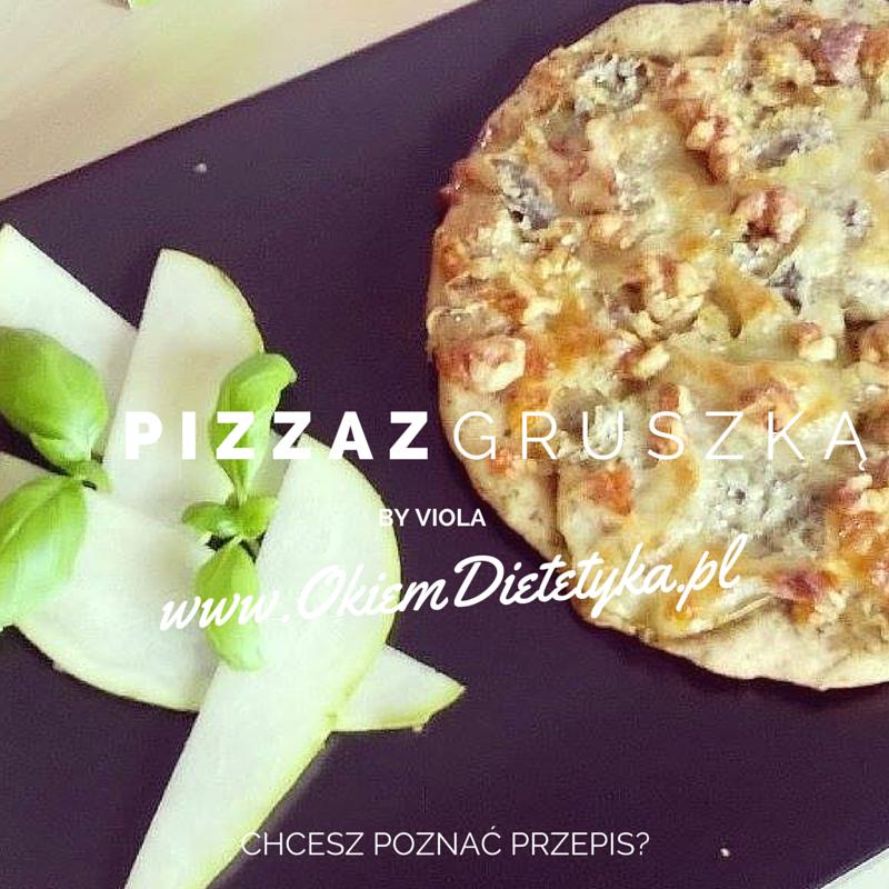 Pizza pełnoziarnista z gruszką i serem gorgonzola