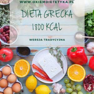 Dieta grecka 1800 kcal - wersja tradycyjna