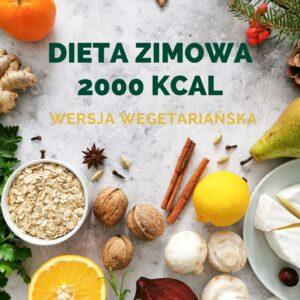 dieta zimowa wegetariańska 2000 kcal