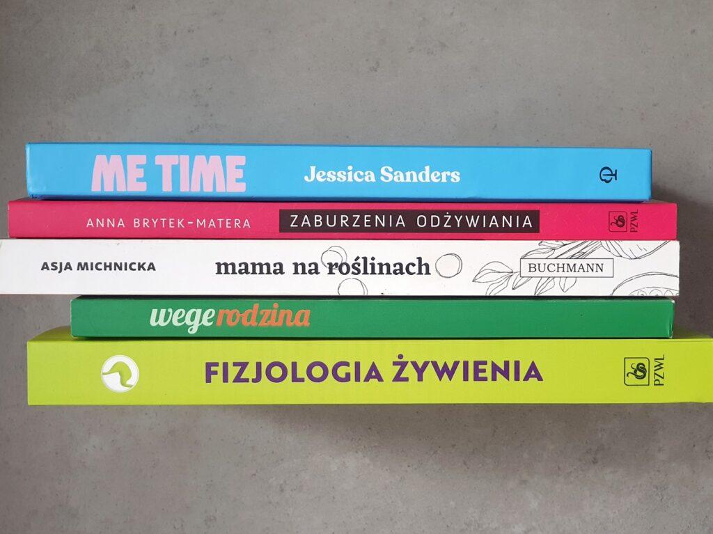 Biblioteke dietetyka - fizjologia żywienia, wege rodzina, mama na roślinach, zaburzenia odżywiania, me time
