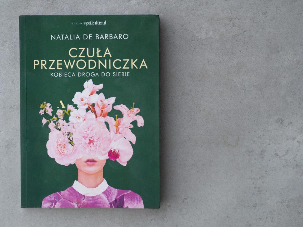 Czuła Przewodniczka - wydawnictwo Wysokie Obcasy